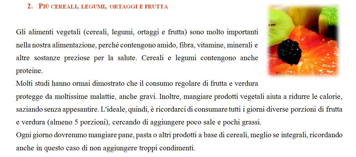 Pi� cereali, legumi, ortaggi e frutta