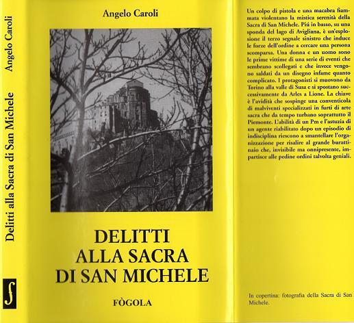 ANGELO CAROLI - DELITTI ALLA SACRA DI SAN MICHELE seconda edizione