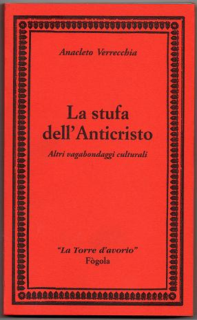 LA STUFA DELL'ANTICRISTO - VERRECCHIA