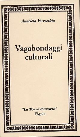 VAGABONDAGGI CULTURALI - VERRECCHIA