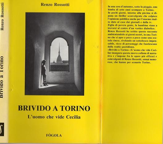 RENZO ROSSOTTI - BRIVIDO A TORINO esaurito