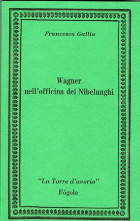 WAGNER NELL'OFFICINA DEI NUBELUNGHI