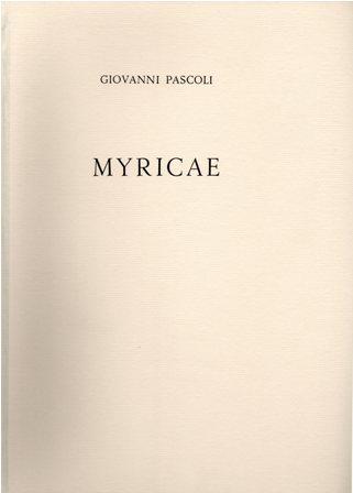 GIOVANNI PASCOLI - MYRICAE