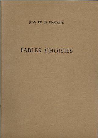 JEAN DE LA FONTAINE - FABLES CHOISIES