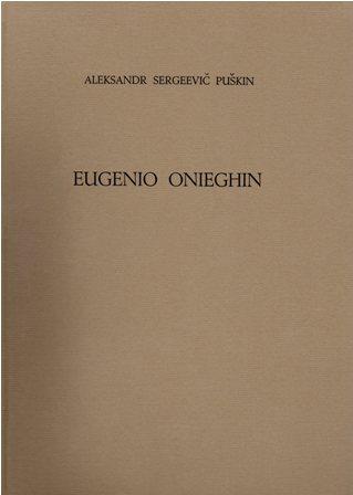 ALEKSANDR SERGEEVIC PUSKIN - EUGENIO ONIEGHIN