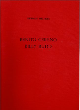 HERMAN MELVILLE - BENITO CERENO BILLY BUDD