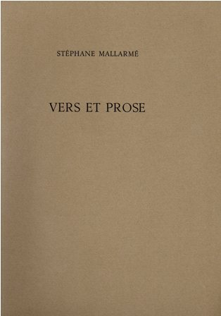 STEPHANE MALLARME' - VERS ET PROSE