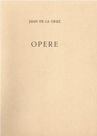 JUAN DE LA CRUZ - OPERE