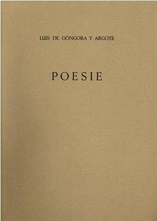 LUIS DE GONGORA Y ARGOTE - POESIE