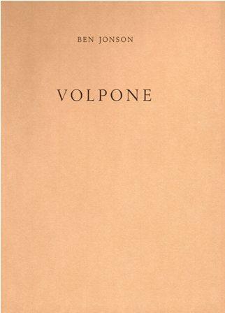 BEN JONSON - VOLPONE