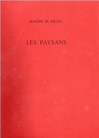 HONORE DE BALZAC - LES PAYSANS