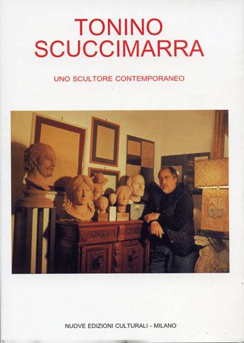 TONINO SCUCCIMARRA / Uno scultore contemporaneo