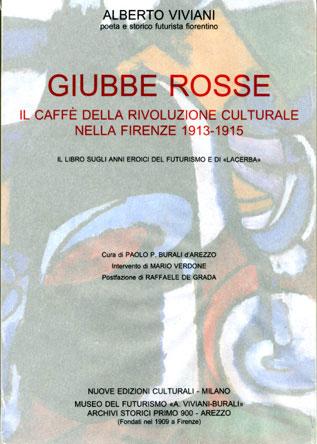 GIUBBE ROSSE / il Caff� della rivoluzione culturale nella Firenze 1913-15