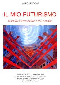 IL MIO FUTURISMO