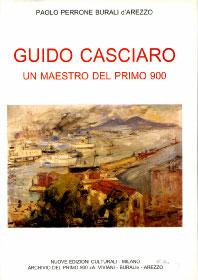 GUIDO CASCIARO / Un maestro del Primo Novecento