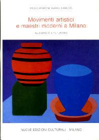 MOVIMENTI ARTISTICI E MAESTRI MODERNI A MILANO / Alla base � il Futurismo