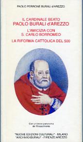 Il Cardinale Beato Paolo Burali d'Arezzo / L'amicizia con San Carlo Borromeo / La Riforma Cattolica del 500